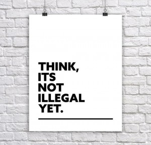Think Not illegal yet